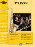 Oye Dude! - Jazz Ensemble