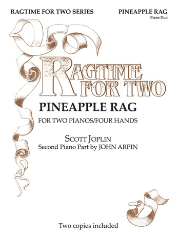 Pineapple Rag - Piano Duo (2 Pianos, 4 Hands) - Piano Duets & Four Hands