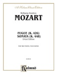 Mozart: Fugue (K. 426) and Sonata (K. 448) (Urtext) - Piano Duets & Four Hands