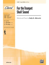 For the Trumpet Shall Sound - Choral