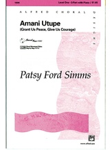 Amani Utupe (Swahili-Grant Us Peace, Give Us Courage) - Choral