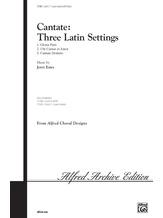 Cantate: Three Latin Settings - Choral
