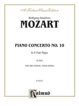 Mozart: Piano Concerto No. 10 in E flat Major for Two Pianos, K. 365 - Piano Duets & Four Hands