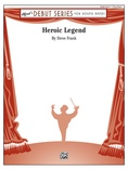 Heroic Legend - Concert Band