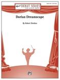 Dorian Dreamscape - Concert Band
