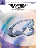 The Marriage of Figaro Overture - Concert Band