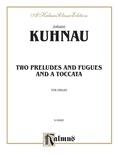 Handel: Two Preludes and Fugues and a Toccata - Organ