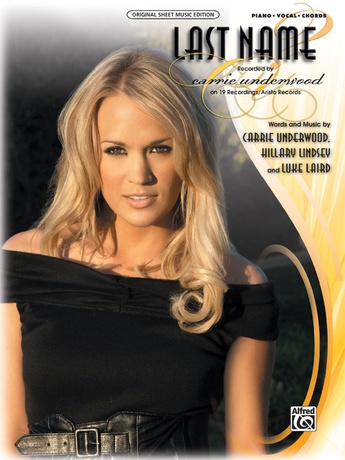 Last Name Carrie Underwood Pianovocalchords Sheet Music
