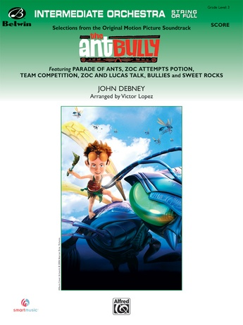 The Ant Bully - Full Orchestra