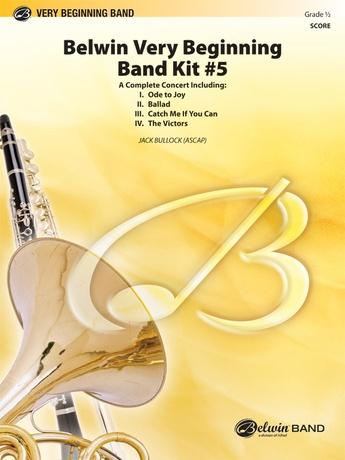 Belwin Very Beginning Band Kit #5: 1st B-flat Trumpet: Jack