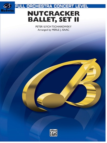 "Nutcracker Ballet, Set II (""March of the Nutcracker"" and ""Trepak"") - Full Orchestra"