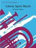 Liberty Spirit March - Concert Band