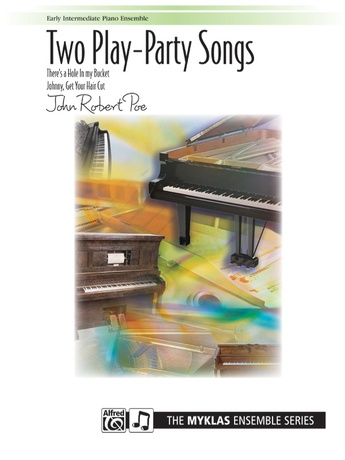 Two Play-Party Songs - Piano Trio (1 Piano, 6 Hands) - Piano