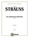Strauss: Waltzes, Volume II - Piano