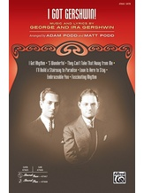 I Got Gershwin! - Choral