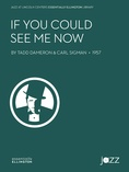 If You Could See Me Now - Jazz Ensemble