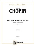 Chopin: Twenty-Seven Etudes (Ed. Franz Liszt) - Piano