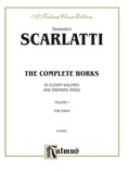 Scarlatti: The Complete Works, Volume I - Piano