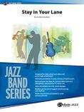 Stay in Your Lane - Jazz Ensemble