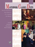 Masterwork Classics Duets, Level 5: A Graded Collection of Piano Duets by Master Composers - Piano Duets & Four Hands