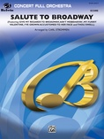 Salute to Broadway - Full Orchestra
