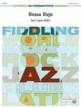 Bossa Rojo - String Orchestra