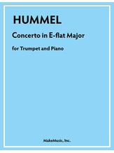 Hummel Concerto in B-flat Major for Trumpet and Piano - Solo & Small Ensemble