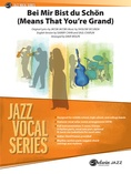 Bei Mir Bist Du Schon (Means That You're Grand) - Jazz Ensemble
