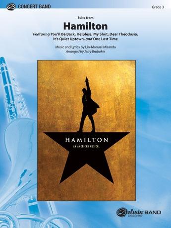 Hamilton, Suite from: B-flat Tenor Saxophone: Lin-Manuel Miranda