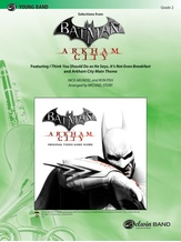 Batman: Arkham City, Selections from - Concert Band
