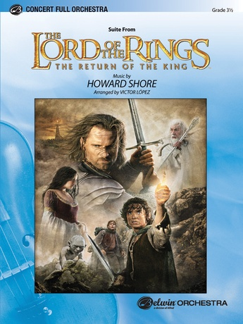 The Lord of the Rings: The Return of the King, Suite from - Full Orchestra