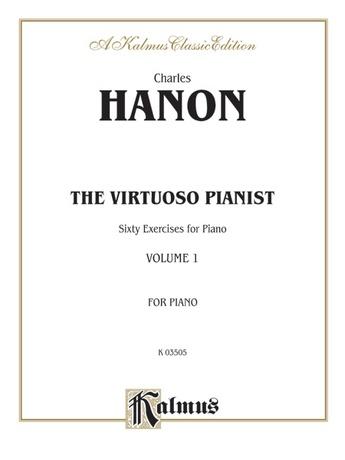 Hanon: The Virtuoso Pianist (Volume I) - Piano