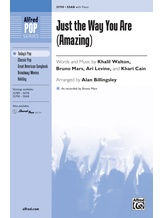 Just the Way You Are (Amazing) - Choral