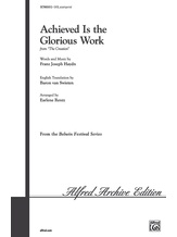 Achieved Is the Glorious Work - Choral