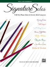 Signature Solos, Book 3: 9 All-New Piano Solos by Favorite Alfred Composers - Piano