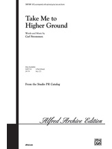 Take Me to Higher Ground - Choral