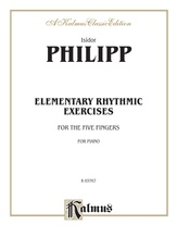 Philipp: Elementary Rhythmic Exercises for the Five Fingers - Piano