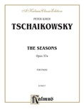 Tchaikovsky: The Seasons, Op. 37A - Piano