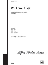 We Three Kings - Choral