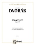 Dvorák: Bagatelles, Op. 47 - Mixed Ensembles