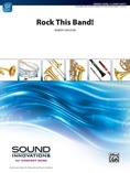 Rock This Band!: E-flat Alto Saxophone -