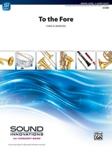 To the Fore - Concert Band