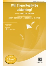 Will There Really Be a Morning? - Choral