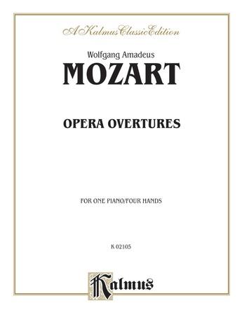 Mozart: Opera Overtures (Arrangements) - Piano Duets & Four Hands