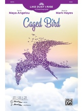 Caged Bird - Choral