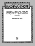 Eighteenth Variation: From Rapsodie on a Theme of Paganini, Op. 43 - Piano Duo (2 Pianos, 4 Hands) - Piano Duets & Four Hands