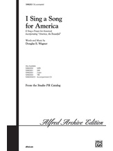 I Sing a Song for America (I Sing a Prayer for America) - Choral