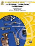 Let It Snow! Let It Snow! Let It Snow! - Concert Band