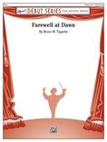 Farewell at Dawn - Concert Band