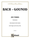 Bach: Ave Maria (Meditation), Arr. Charles François Gounod - String Instruments